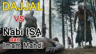 Video Dajjal vs Nabi Isa dan Imam Mahdi sudah muncul semua MP3, 3GP, MP4, WEBM, AVI, FLV Mei 2019