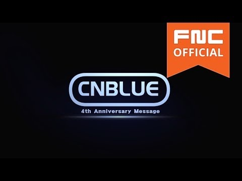 CNBLUE 4th Anniversary Message ①