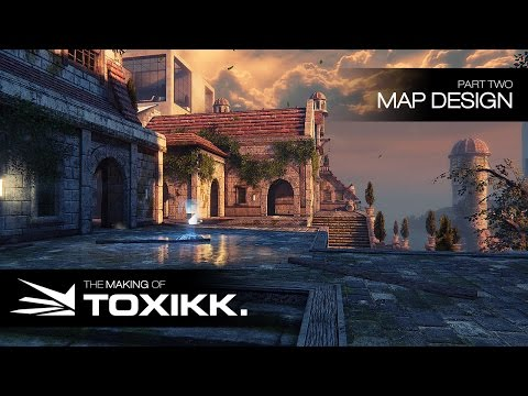 Making of TOXIKK: Map Design