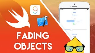 Fading Objects in Swift for Xcode 7