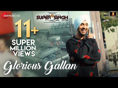 Glorious Gallan | Super Singh | Diljit Dosanjh & S