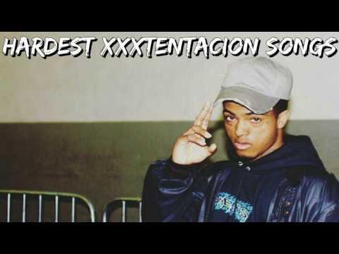 Hardest XXXTENTACION Songs