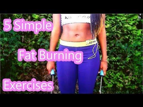 5 Simple Fat Burning Exercises