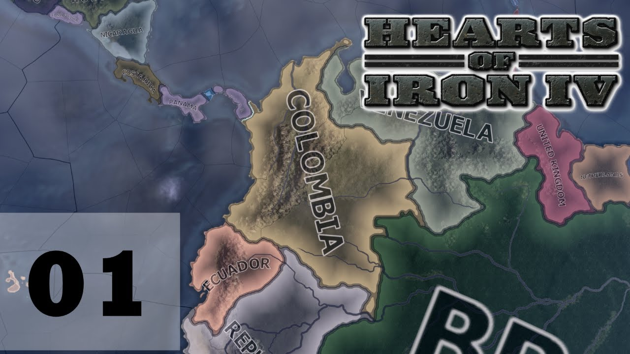 Hearts of Iron IV Ep 01 - Colombia - Getting Started