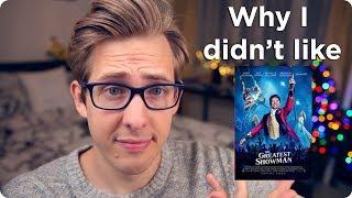 Video Why I Didn't Like The Greatest Showman MP3, 3GP, MP4, WEBM, AVI, FLV Januari 2018