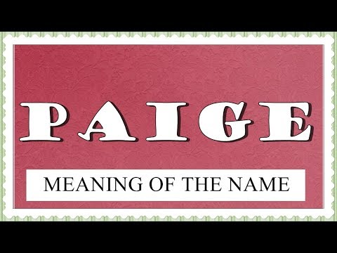 MEANING OF THE NAME PAIGE WITH FUN FACTS AND HOROSCOPE