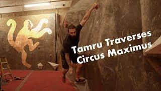 Tamru Traverses // Circus Maximus by Arch Climbing