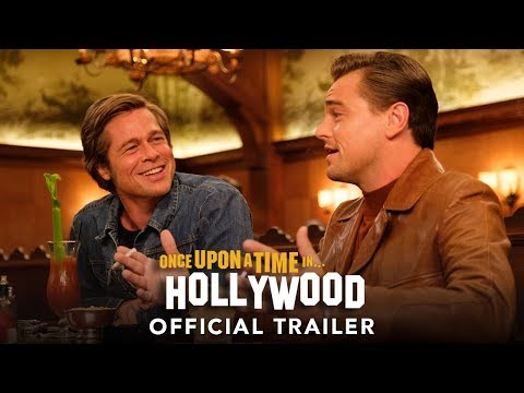 The First Full Trailer for QuentinTarantino s Once Upon a Time in