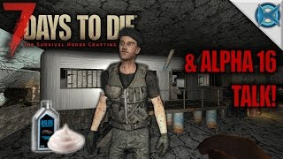 7 Days to Die | Alpha 16 Talk & Trader | Let's Play 7 Days to Die Gameplay | Alpha 15 S15E86