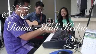 Raisa - Kali Kedua acoustic cover
