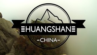 Huangshan China  City new picture : Huangshan Mountains 2015 - Trekking in China - GoPro