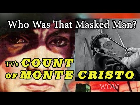 WOW! Swashbuckling Masked Man is the Count of Monte Cristo! HD restoration of rare TV series!