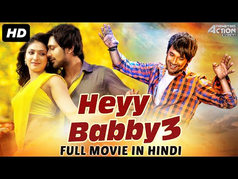 HEYY BABBY 3 - Hindi Dubbed Full Action Romantic Movie | Blockbuster South Movie Hindi Dubbed