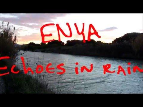 Enya - Echoes in rain (with lyrics)