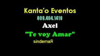 Download Lagu Axel Te Voy A Amar karaoke Mp3