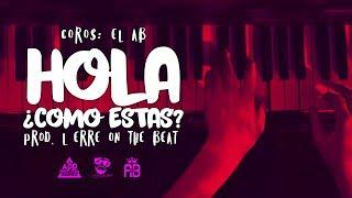 """""""HOLA ¿COMO ESTAS? INSTRUMENTAL RAP ROMANTICO CON CORO / USO LIBRE / PIANO GUITAR / BASE 2017 FREESTYLE ADD COMPANY BASE BEAT AMOR LOVE EL AB▶Free use conditions:1. If you use This Beat You should not register the song (You can register your lyrics)2. You must not monetize the song , This includes monetizing videos.3. You must mention me as the producer of the beat (EL ERRE ON THE BEAT)▶Condiciones de uso gratuito:1.- Si usas este beat no debes registrar la canción que hagas con él. (Puedes registrar tus letras)2.- No debes obtener beneficios económicos con la canción, esto incluye monetización de videos.3.- Debes mencionarme como el productor del beat (EL ERRE ON THE BEAT)(EVITA TENER PROBLEMAS LEGALES) Facebook: https://www.facebook.com/AddCompanyOficial"""