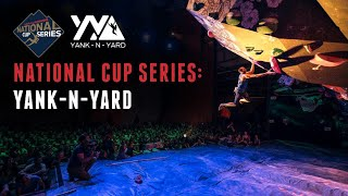 Yank-N-Yard 2019 Finals by Bouldering TV