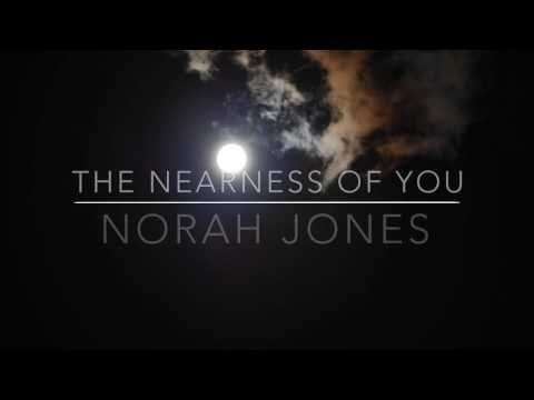 The Nearness Of You - Norah Jones Lyrics