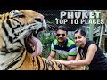PHUKET THAILAND Travel Guide | TOP 10 PLACES TO VISIT | TIGER KINGDOM | Wanderlust On Wheel