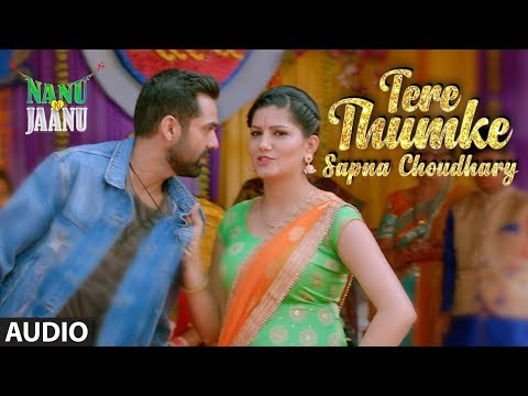 Tere Thumke Sapna Choudhary Full Audio Song | Nanu