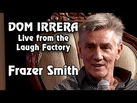 Dom Irrera Live From The Laugh Factory with Frazer Smith (Comedy Podcast)