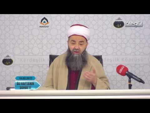 16 Şubat 2017 Tarihli Bu Haftanın Sohbeti - Cübbeli Ahmet Hocaefendi Lâlegül TV