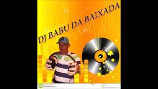 DJ BABU DA BAIXADA Deixa o Maloqueiro falar WbirataN Mc valores mp3