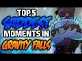 TOP 5 SADDEST MOMENTS IN GRAVITY FALLS 2 - Gravity Falls