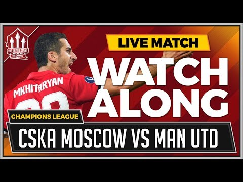 CSKA Moscow Vs Manchester United Live Stream Watchalong