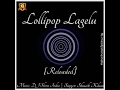LoLLiPoP LageLu Reloaded By DJ Shine India