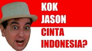 Kok Cinta Indonesia (Jason)