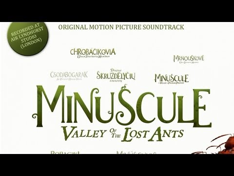 Minuscule - Valley Of The Lost Ants : The Soundtrack