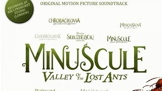 Minuscule : Valley Of The Lost Ants - The Soundtrack