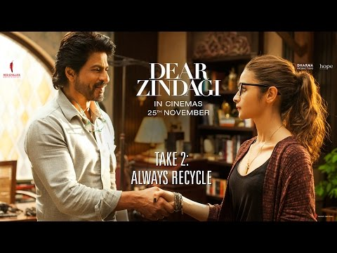 Dear Zindagi Take 2: Always Recycle | Teaser | Alia Bhatt, Shah Rukh Khan