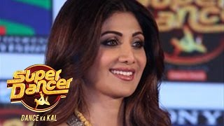 SUPER DANCER - Sony Tv Dance Reality Show 2017 | Full Launch Event  | Super Dancer Shilpa Shetty