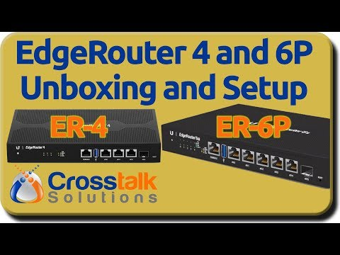 EdgeRouter 4 and 6 Unboxing and Setup