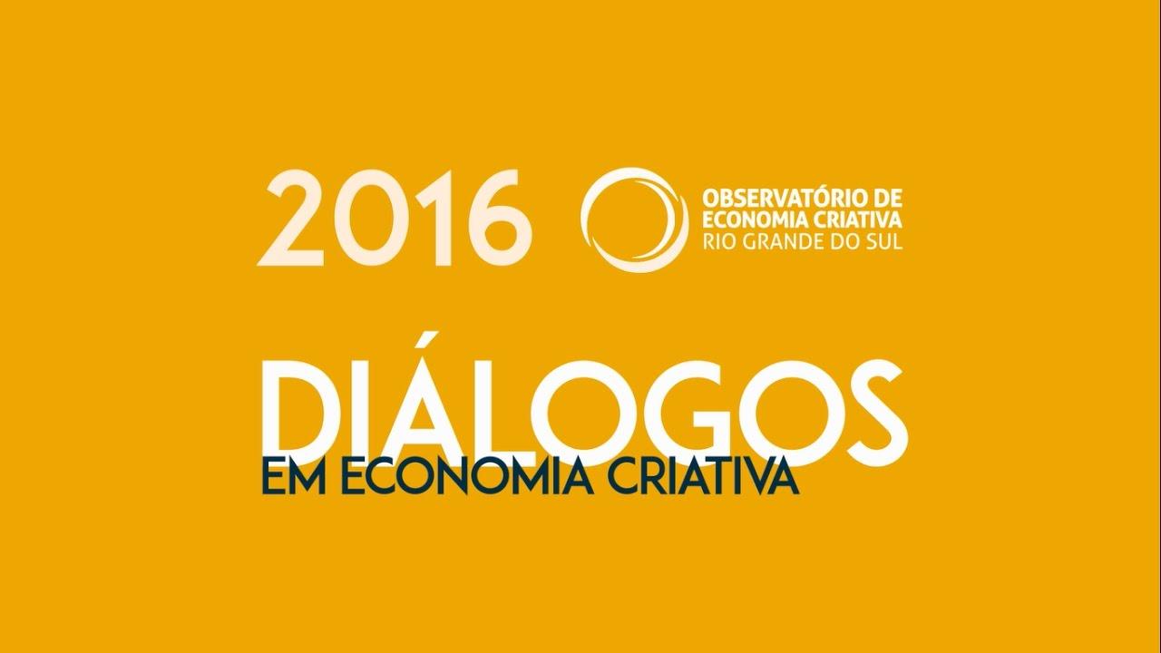 Diálogos em Economia Criativa: retrospectiva
