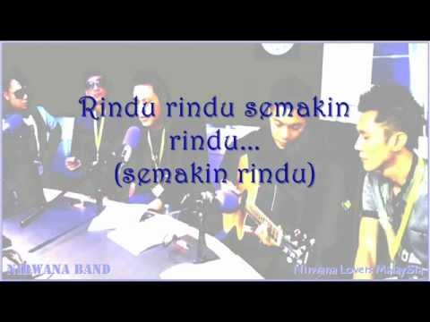 Rindu Cintaku Padamu (new version 2013) - Nirwana Band