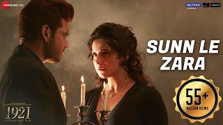 Download Lagu Sunn Le Zara   1921   Zareen Khan & Karan Kundrra   Arnab Dutta   Harish Sagane   Vikram Bhatt Mp3