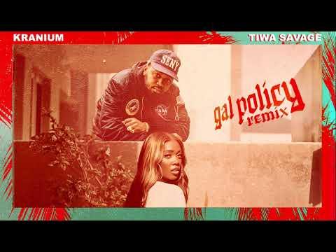 Kranium - Gal Policy (Remix) (feat. Tiwa Savage) [Official Audio]