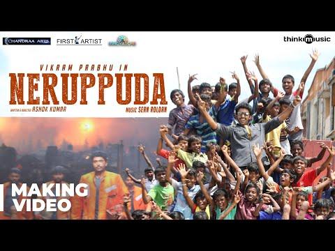Neruppuda Making Video | Vikram Prabhu, Nikki Galrani | Sean Roldan | Ashok Kumar