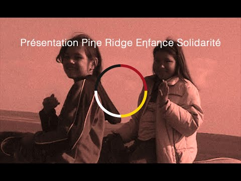 Présentation de Pine Ridge Enfance Solidarité