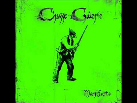 Honte & fierté (Oratio) (Chasse-Galerie Officiel) online metal music video by CHASSE-GALERIE