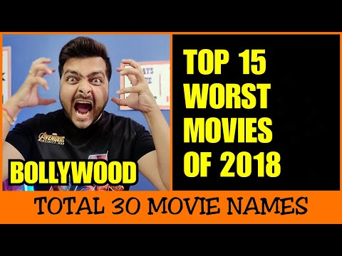 Top 15 Worst Movies of 2018 | Bollywood