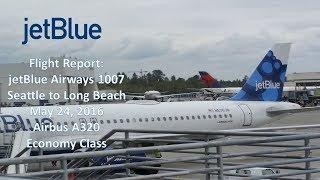 Flight Report   jetBlue Airways B6 1007   SEA-LGB   Airbus A320