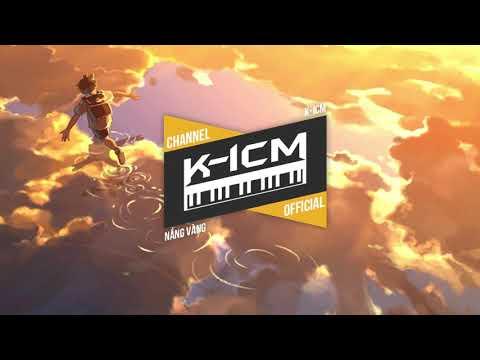 NẮNG VÀNG | K-ICM | Tropiccal House - Thời lượng: 3 phút và 14 giây.