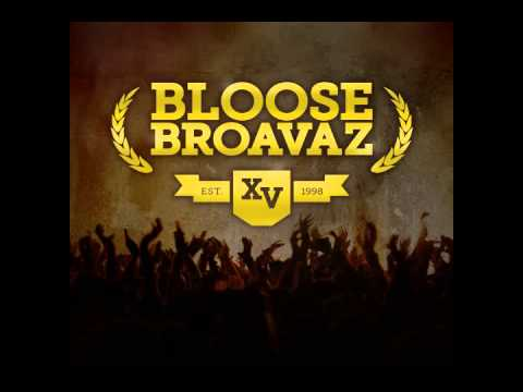 Banda Bloose /Bloose Broavaz/
