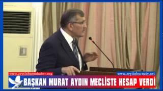 Başkan Murat Aydın Mecliste Hesap Verdi