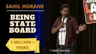 Being State Board | Stand up Comedy | Sahil Horane