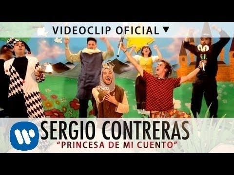 Sergio Contreras  -  Princesa De Mi Cuento (Official Video)